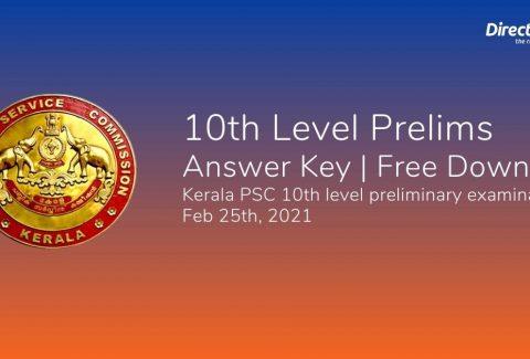 10th Level Prelims Answer Key _ Free Download Kerala PSC 10th level preliminary examination Feb 25th, 2021
