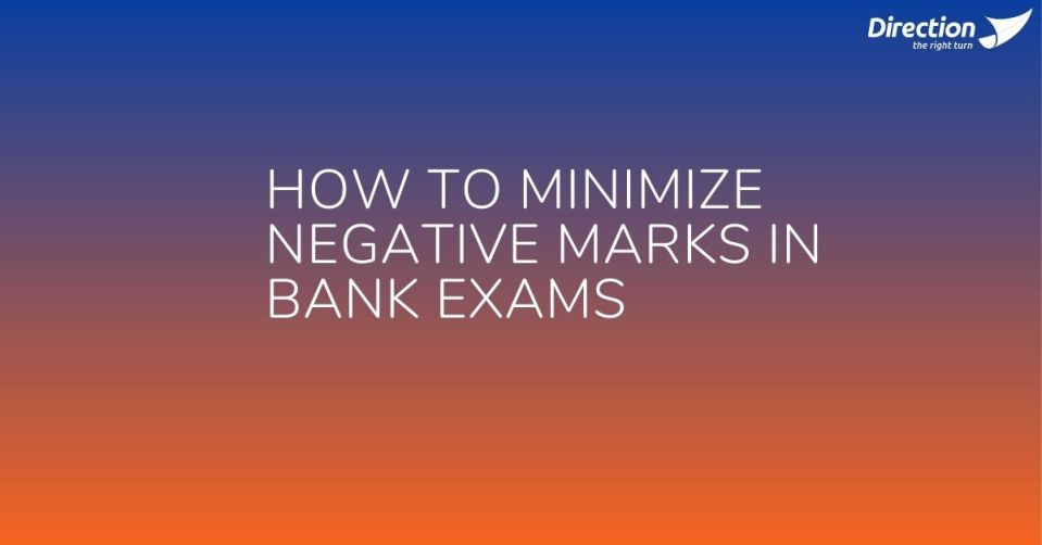 How to Minimize Negative Marks In Bank Exams