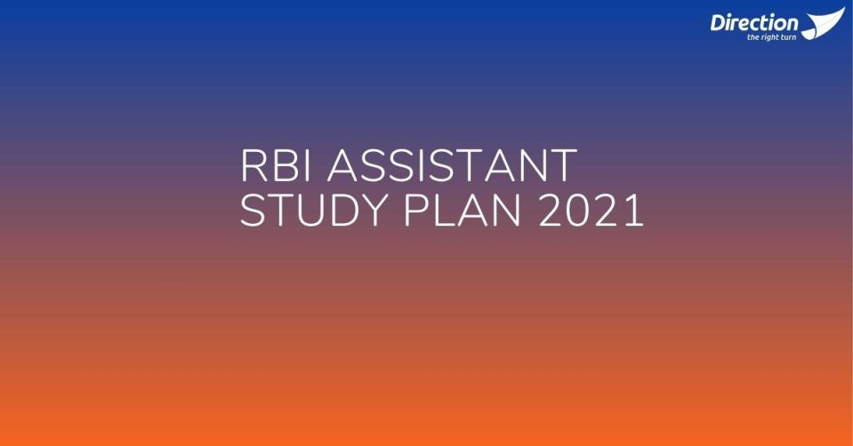 RBI Assistant Study Plan 2021