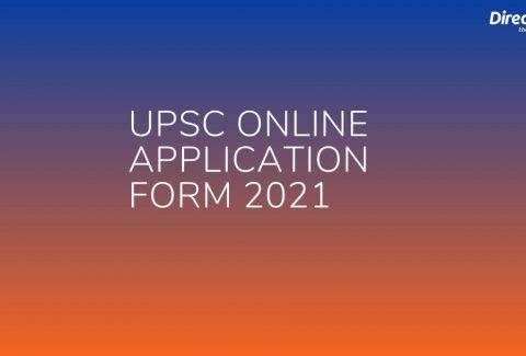 UPSC Online Application Form 2021