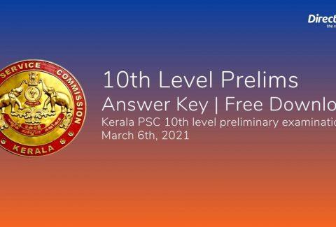 Kerala PSC 10th Level Prelims- March 6th 2021 Answer Key Free Download