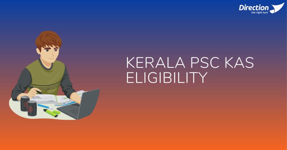 Kerala PSC KAS Eligibility