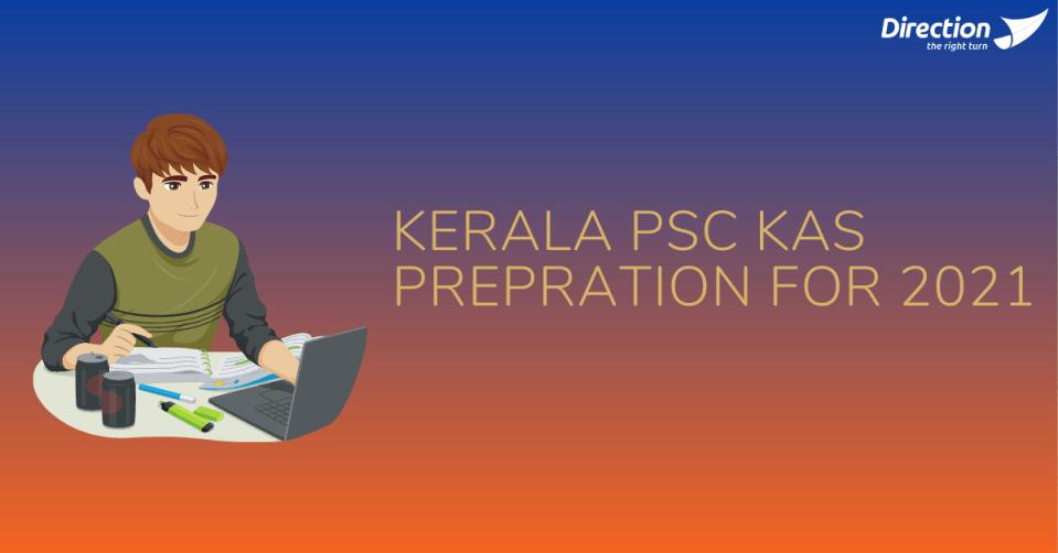 Kerala PSC KAS Preparation