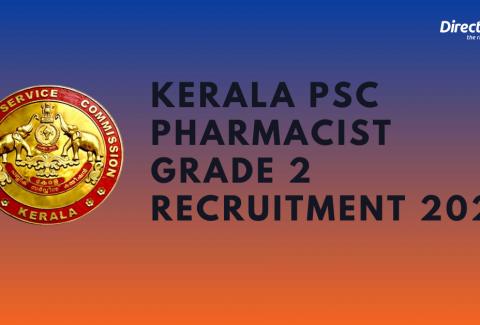 Kerala PSC Pharmacist Grade 2 Recruitment 2021 – Apply for Pharmacist Grade 2 Posts