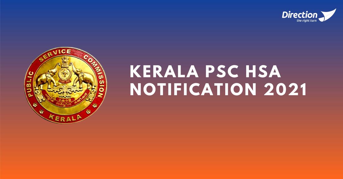 Kerala PSC HSA Notification 2021