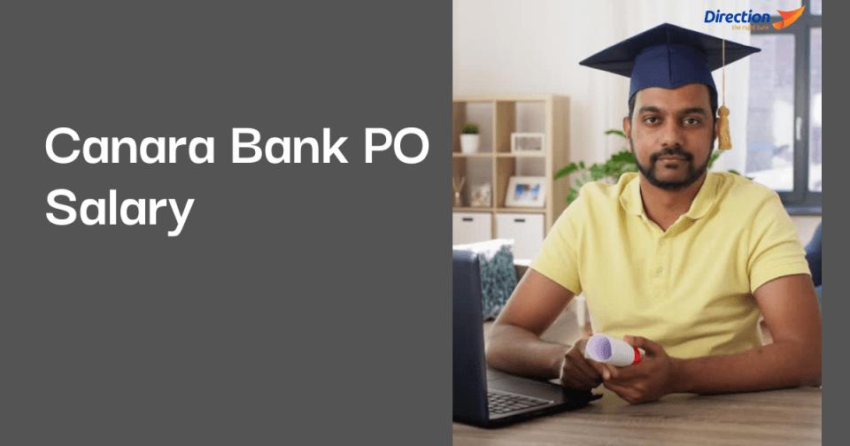 Canara Bank PO Salary