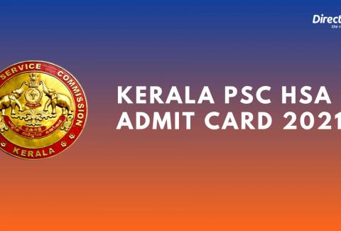 Kerala PSC HSA Admit Card 2021