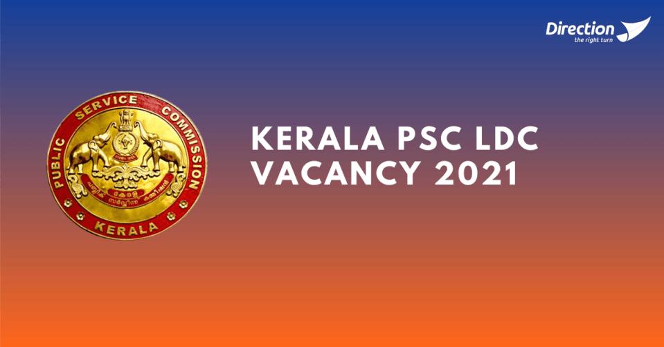 Kerala PSC LDC vacancy 2021