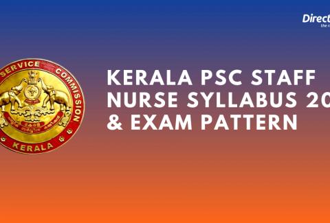 Kerala PSC Staff Nurse Syllabus 2021 & Staff Nurse Exam Pattern