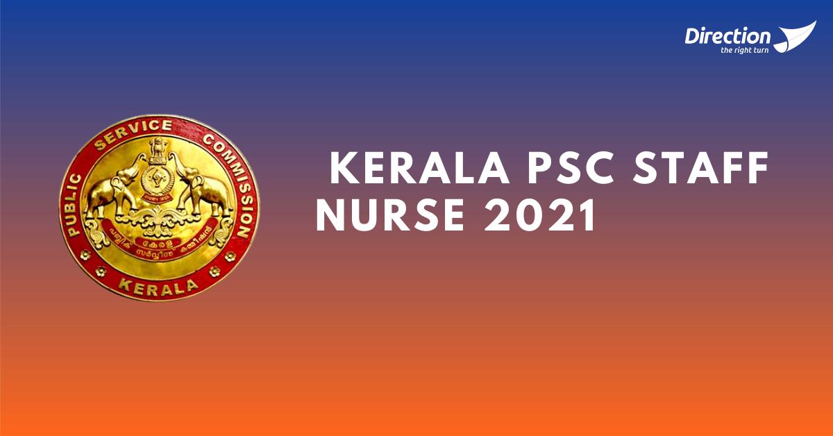 Kerala PSC Staff nurse recruitment notification 2021