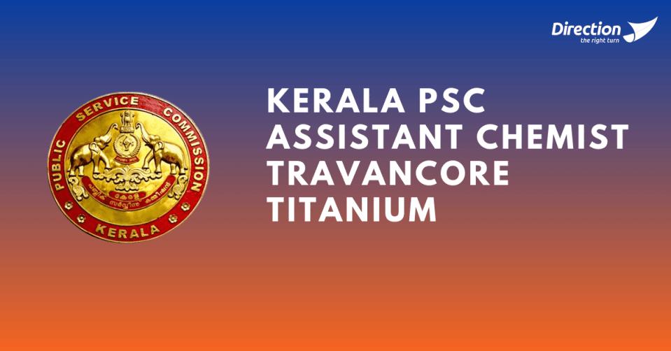 Kerala PSC Assistant Chemist Travancore Titanium Eligibility Criteria 2021