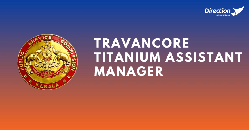 Travancore Titanium Assistant Manager Salary