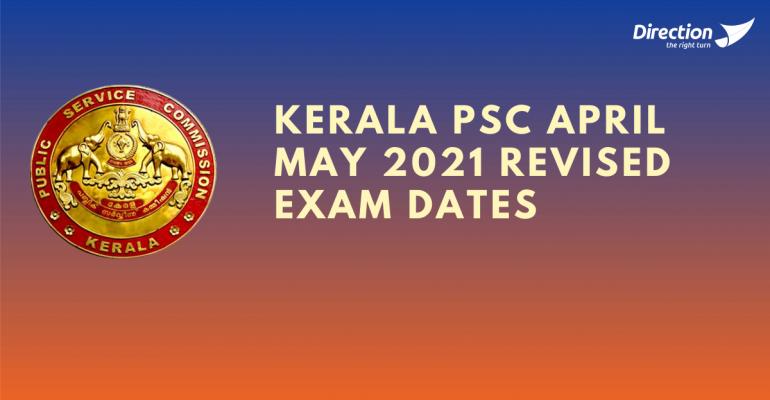 Kerala PSC April May 2021 Revised Exam Dates