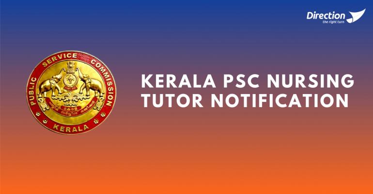Kerala PSC Nursing Tutor Notification