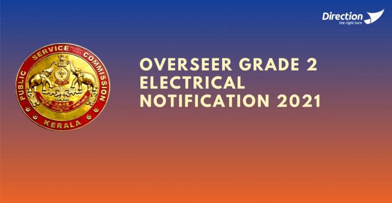 kerala psc Overseer Grade 2 Electrical Notification 2021