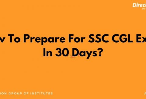 How To Prepare For SSC CGL Exam In 30 Days