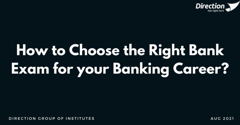 How to Choose the Right Bank Exam for your Banking Career