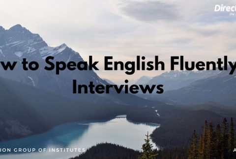 How to Speak English Fluently in Interviews
