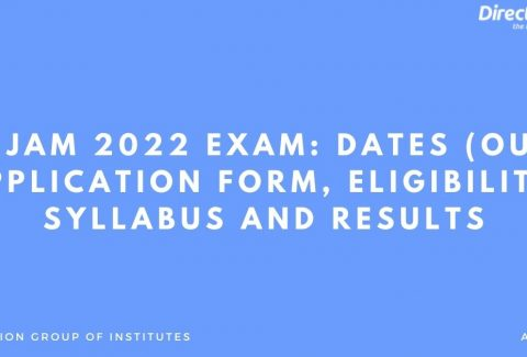 IIT JAM 2022 Exam Dates (out), Application Form, Eligibility, Syllabus and Results