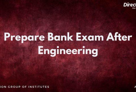 Prepare Bank Exam After Engineering