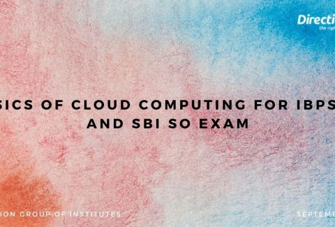 Basics of Cloud Computing for IBPS SO and SBI SO exam