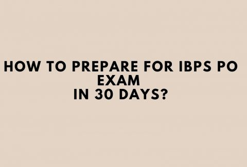 How to Prepare for IBPS PO Exam in 30 days