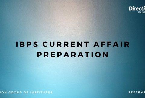 IBPS Current Affair Preparation