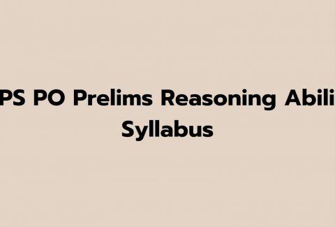 IBPS PO Prelims Reasoning Ability Syllabus