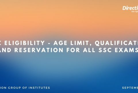 SSC Eligibility - Age Limit, Qualification and Reservation for all SSC Exams!